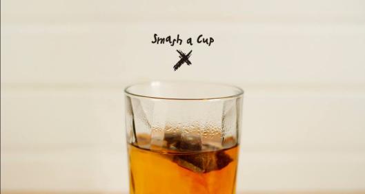 smash a cup