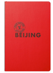 Louis Vuitton City Guide Beijing